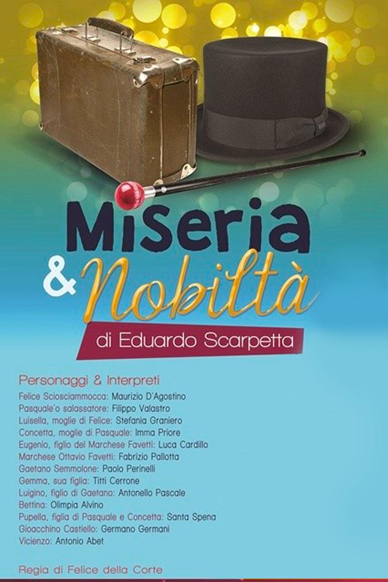 MISERIA E NOBILTA'- UNO SPETTACOLO TEATRALE A CASA TUA!